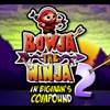 Bowja the Ninja 2 (Inside Bigman's Compound)